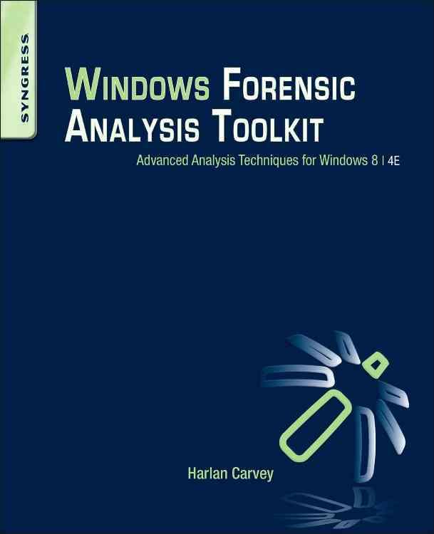 Windows Forensic Analysis Toolkit By Carvey, Harlan