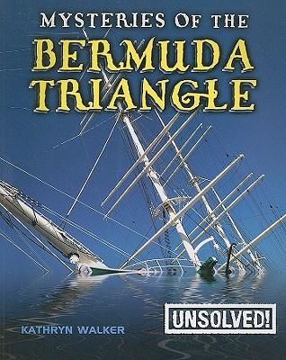 Mysteries of the Bermuda Triangle By Walker, Kathryn